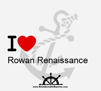 Rowan Renaissance